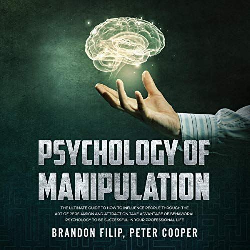 Psychology of Manipulation  By  cover art