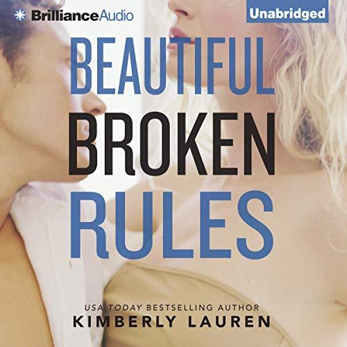 Beautiful Broken Rules cover art