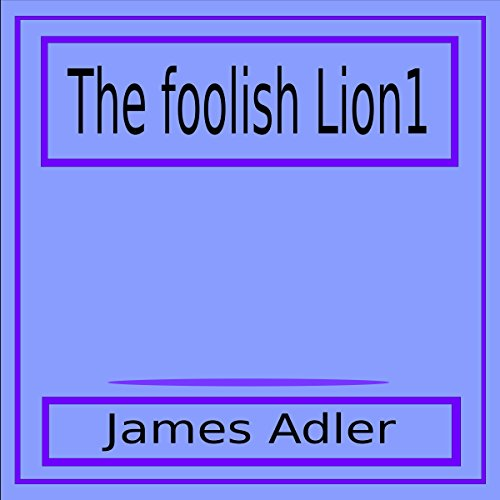 The Foolish Lion1 audiobook cover art
