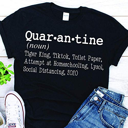 Funny Quarantine Dictionary Definition Pandemic Lockdown Shirt