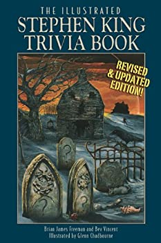 The Illustrated Stephen King Trivia Book (Revised & Updated) 1587673150 Book Cover