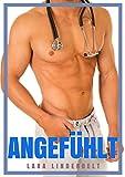 Angefühlt - Doktor Erotik für Frauen (Die versaute Klinik 1) (German Edition)