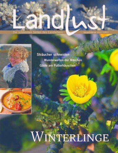 Landlust - Die aktuelle Zeitschrift Januar- Februar 2012