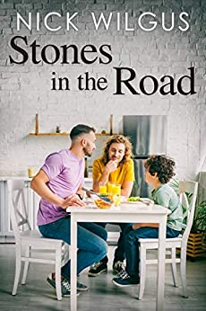 Stones in the Road by [Nick Wilgus]
