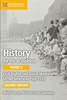 Civil Rights and Social Movements in the Americas Post-1945 (IB Diploma)