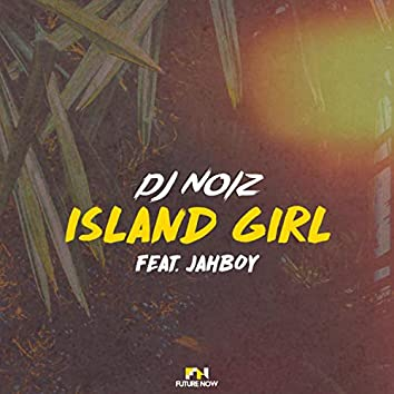 Island Girl (feat. Jahboy)