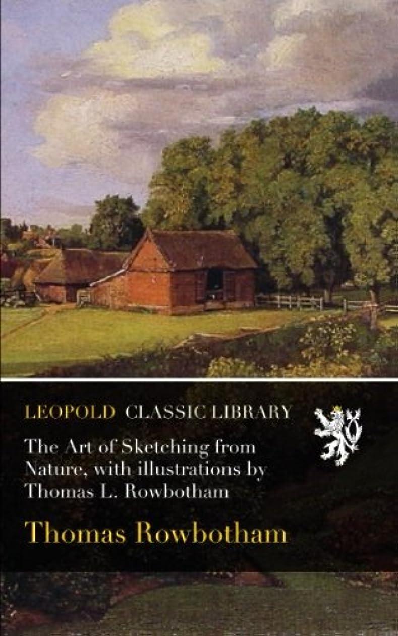 気候の山アーク暴徒The Art of Sketching from Nature, with illustrations by Thomas L. Rowbotham