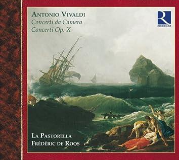 Vivaldi: Concerti da Camera & Concerti Op. X