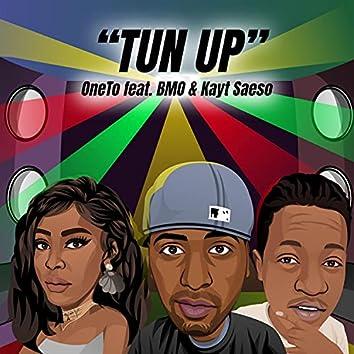 TUN UP (feat. BMO & Kayt Saeso)