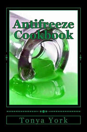 Antifreeze Cookbook