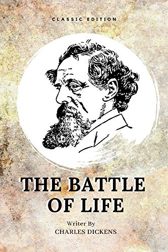 THE BATTLE OF LIFE: With Original Illustration (English Edition)