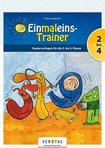 Der Einmaleins-Trainer: Kopiervorlagen für das 2.-4. Schuljahr