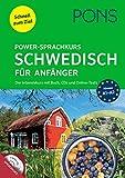 PONS Power-Sprachkurs Schwedisch für Anfänger: Schnell zum Ziel. Der Intensivkurs mit Buch, CDs und Online-Tests.