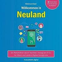 Willkommen in Neuland Hörbuch