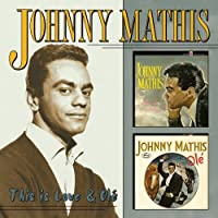 This Is Love / Ole by Johnny Mathis