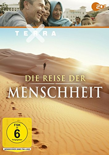 Terra X: Die Reise der Menschheit (Dreiteilige Dokumentation mit Dirk Steffens)