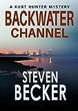 Backwater Channel (Kurt Hunter Mysteries Book 2)
