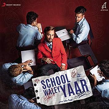 School Waley Yaar