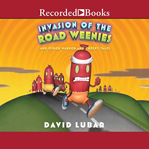 Invasion of the Road Weenies cover art