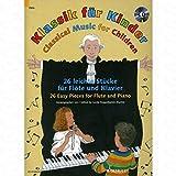 KLASSIK FUER KINDER - arrangiert für Querflöte - Klavier - mit CD [Noten/Sheetmusic]