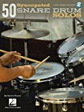 50 Syncopated Snare Drum Solos: A Modern Approach for Jazz, Pop, and Rock Drummers (CAISSE CLAIRE)