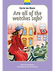 Corrie Ten Boom: Are all of the watches safe? (Little Lights)