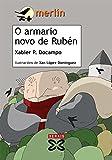 O armario novo de Rubén (Infantil E Xuvenil - Merlín - De 9 Anos En Diante)