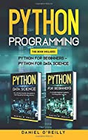 Python Programming: This Book Includes: Python for Beginners - Python for Data Science