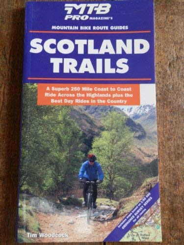 Trails in Scotland (Wheelwright's Mountain Bike Route Guides)