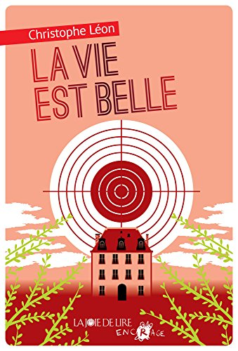 La Vie est belle (Encrage) (French Edition)