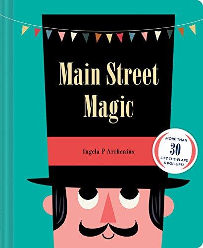 Main Street Magic: More than 30 lift-the-flaps & pop-ups!