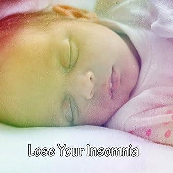 Lose Your Insomnia