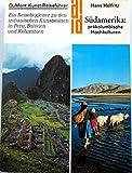 s-uuml-damerika-pr-auml-kolumbianische-hochkulturen-ein-reisebegleiter-zu-den-indianischen-kunstst-a