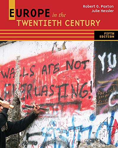 Compare Textbook Prices for Europe in the Twentieth Century 5 Edition ISBN 9780495913191 by Paxton, Robert O.,Hessler, Julie