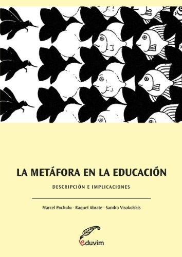 La metáfora en la educación. Descripciones e implicaciones (Poliedros)