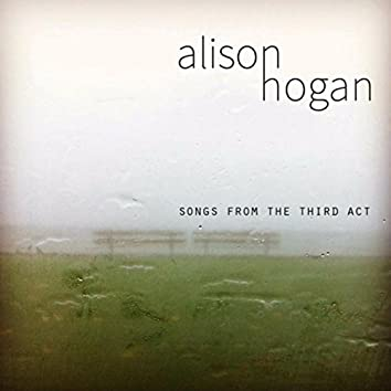Songs from the Third Act