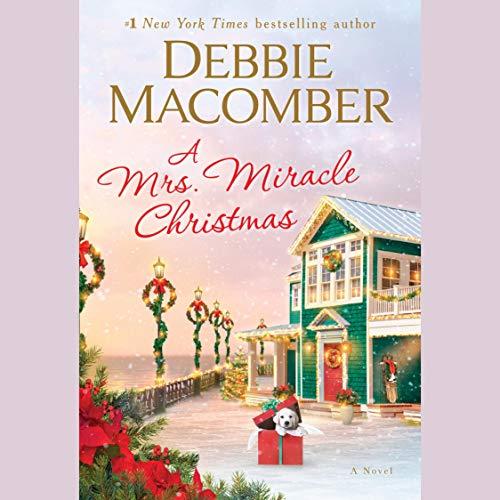A Mrs. Miracle Christmas     A Novel              De :                                                                                                                                 Debbie Macomber                           Durée : 5 h et 30 min     Pas de notations     Global 0,0