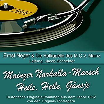 Mainzer Narhalla-Marsch/Heile, Heile, Gänsje