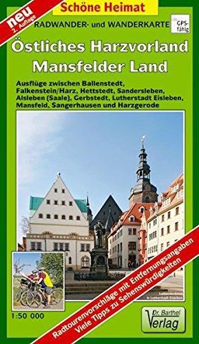 Radwander- und Wanderkarte Östliches Harzvorland Mansfelder Land: Ausflüge zwischen Ballenstedt, Falkenstein/Harz, Hettstedt, Sandersleben, Alsleben ... und Harzgerode. 1:50000 (Schöne Heimat)