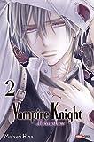 Vampire Knight mémoires T02