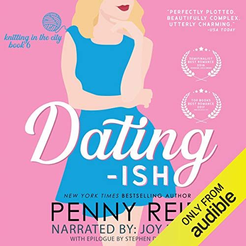 Dating-ish: Knitting in the City, Book 6