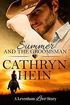 Summer and the Groomsman (A Levenham Love Story Book 2) by [Cathryn Hein]