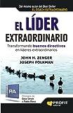 EL LÍDER EXTRAORDINARIO: Transformando buenos directivos en líderes extraordinarios (Bresca...