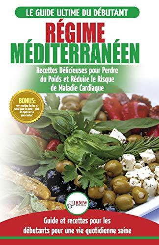 Regime Méditerranéen: Guide du...