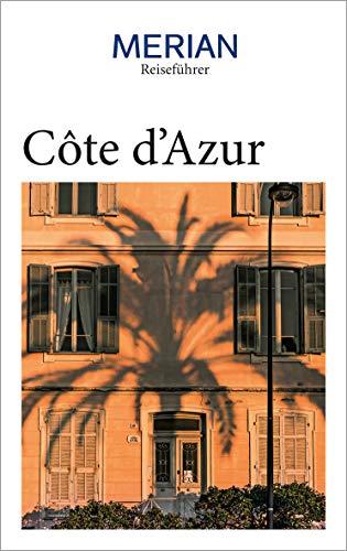 MERIAN Reiseführer Côte d\'Azur: Mit Extra-Karte zum Herausnehmen