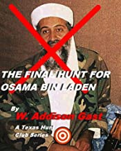 The final hunt for Osama Bin Laden (#2 in the Hunt Club Series)