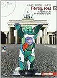 Fertig, los! Ein lehrwerk fur die deutsche spache. Per le Scuole superiori. Con CD Audio. Con espansione online: 4