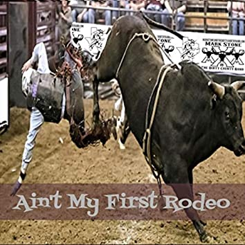 Ain't My First Rodeo