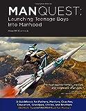 ManQuest: Launching Teenage Boys into Manhood