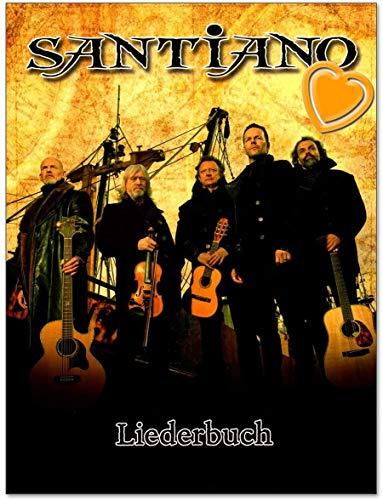 Santiano Liederbuch - 16 bisher größten Hits von Santiano, arrangiert für Klavier, Gesang und Gitarre (Griffbilder) - Songbook mit bunter herzförmiger Notenklammer